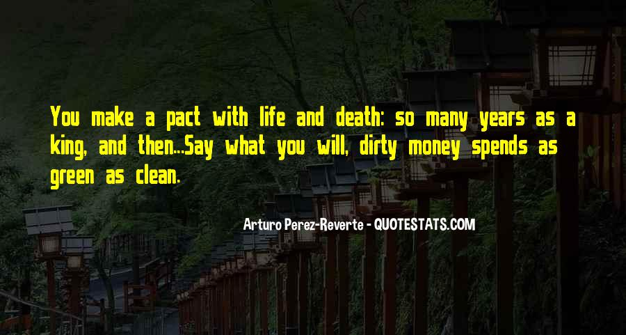 Quotes About Green Money #1862112