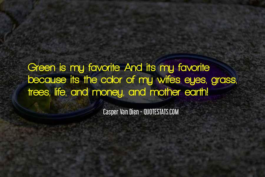 Quotes About Green Money #448420