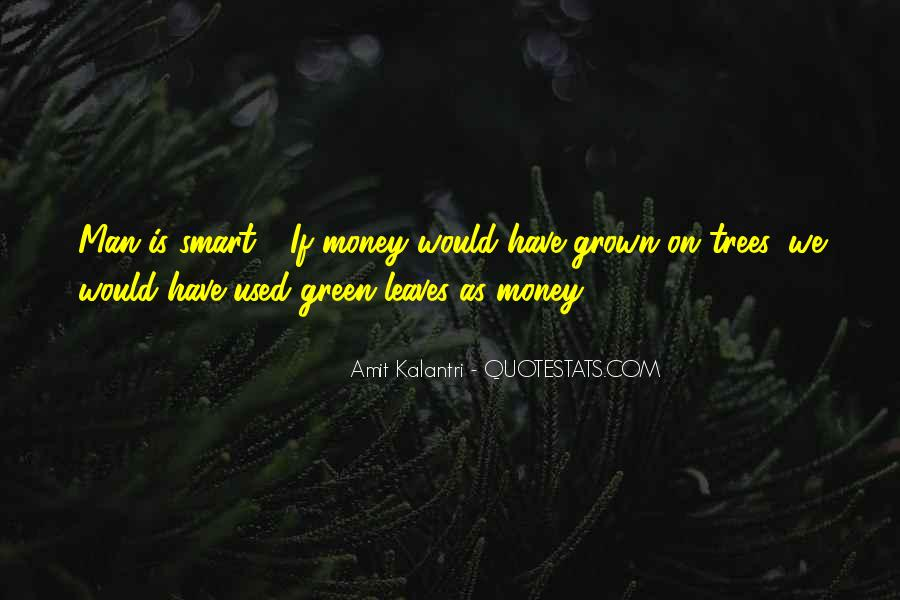 Quotes About Green Money #52150