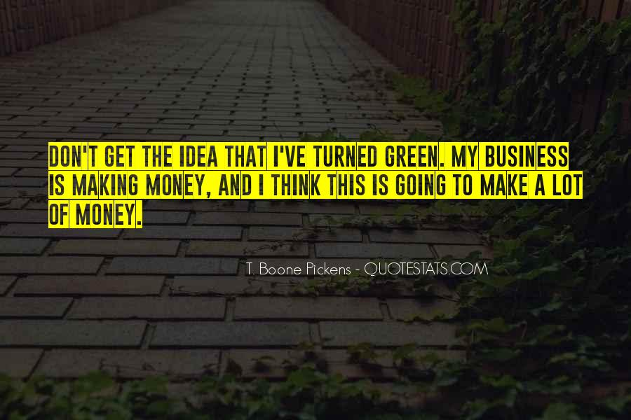 Quotes About Green Money #954330