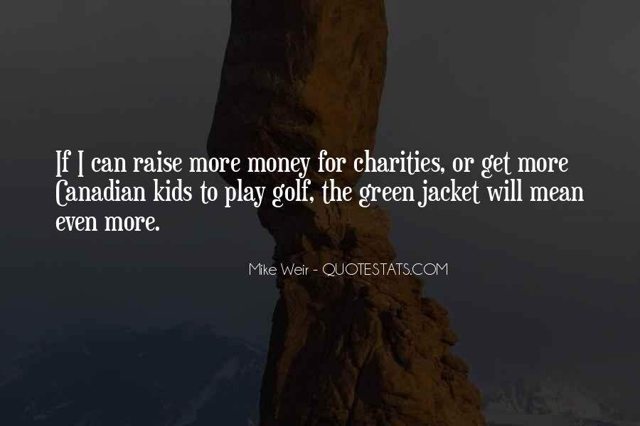 Quotes About Green Money #962421