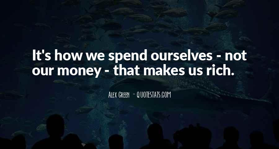 Quotes About Green Money #976631
