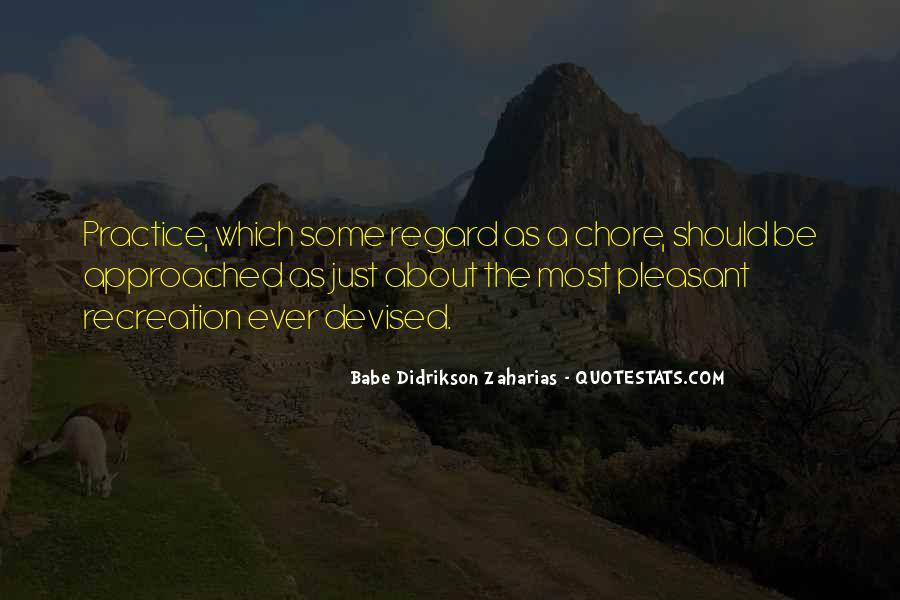 Zaharias Quotes #1012989