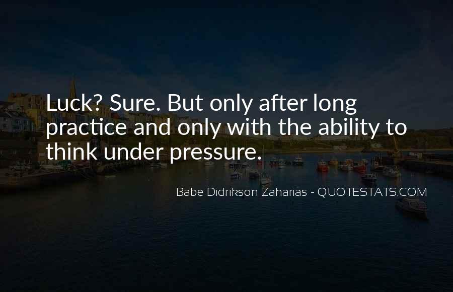 Zaharias Quotes #1099902