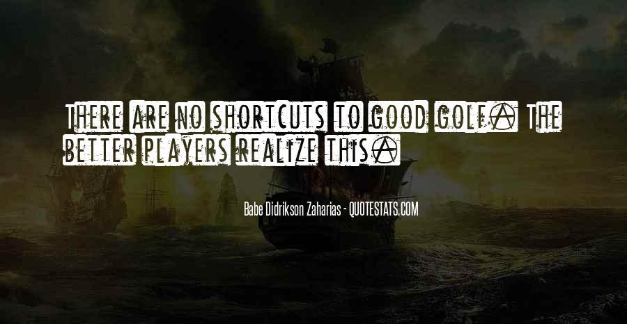 Zaharias Quotes #148934