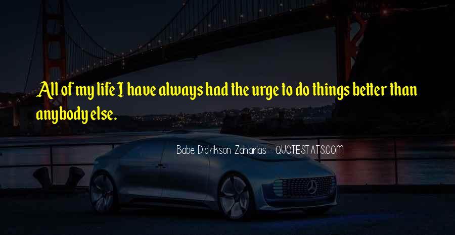 Zaharias Quotes #1557559