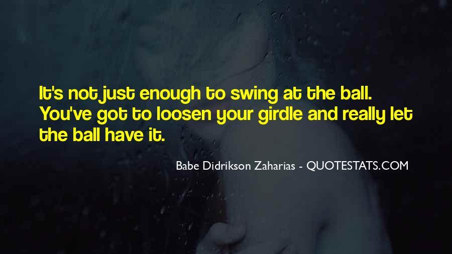Zaharias Quotes #856693