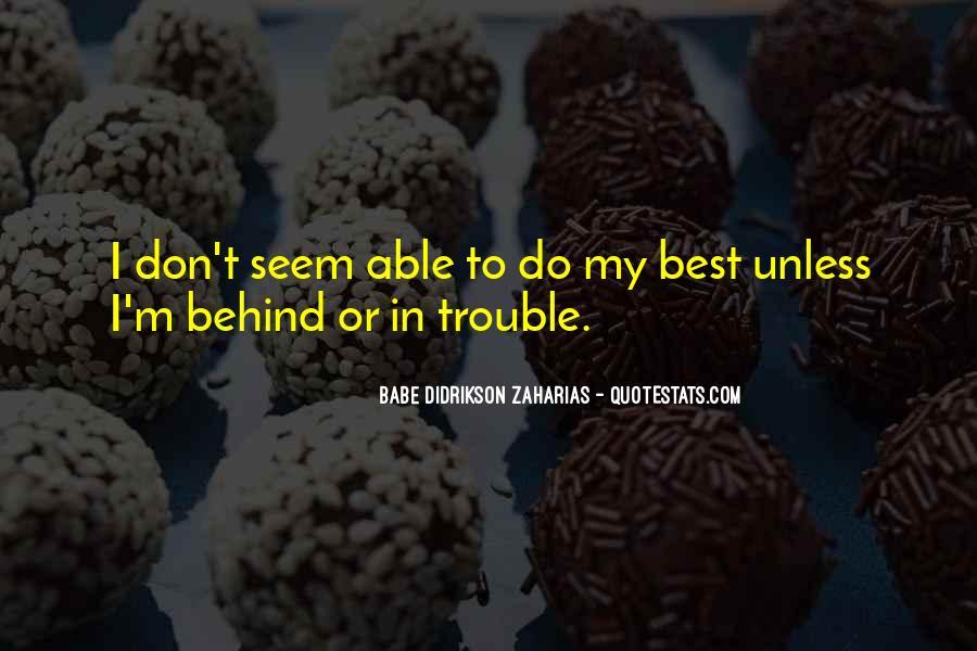 Zaharias Quotes #875569