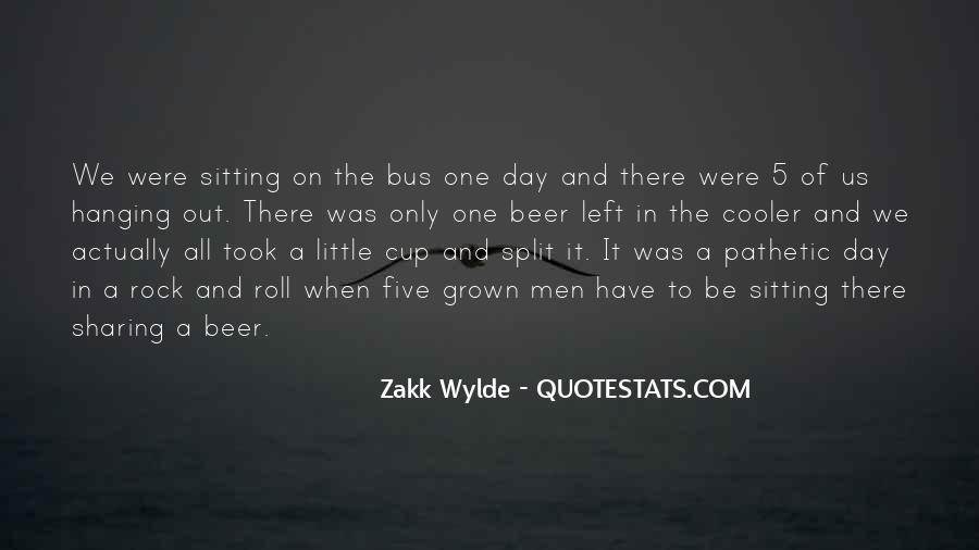Zakk Quotes #1062336