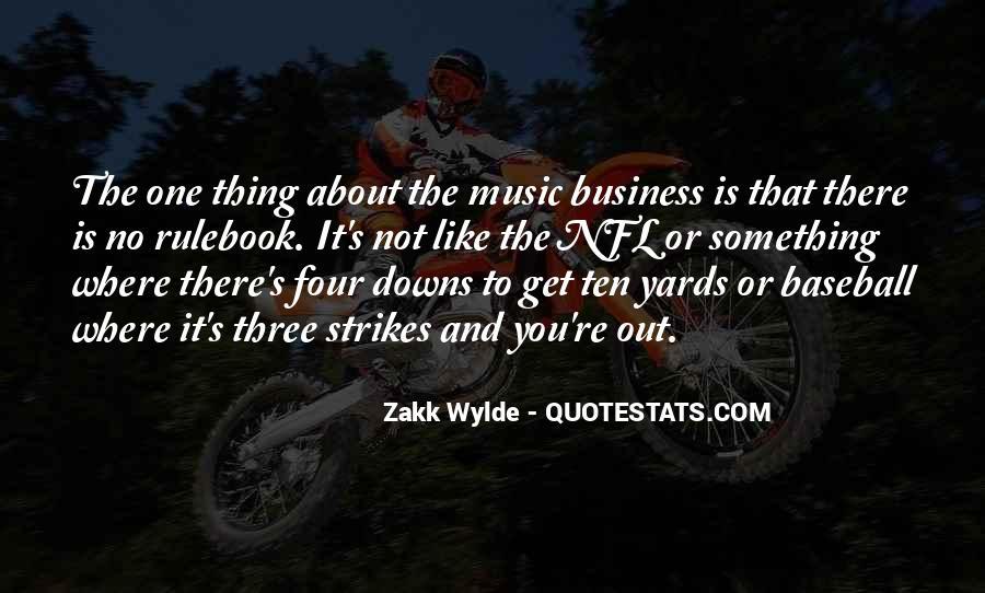 Zakk Quotes #1146148