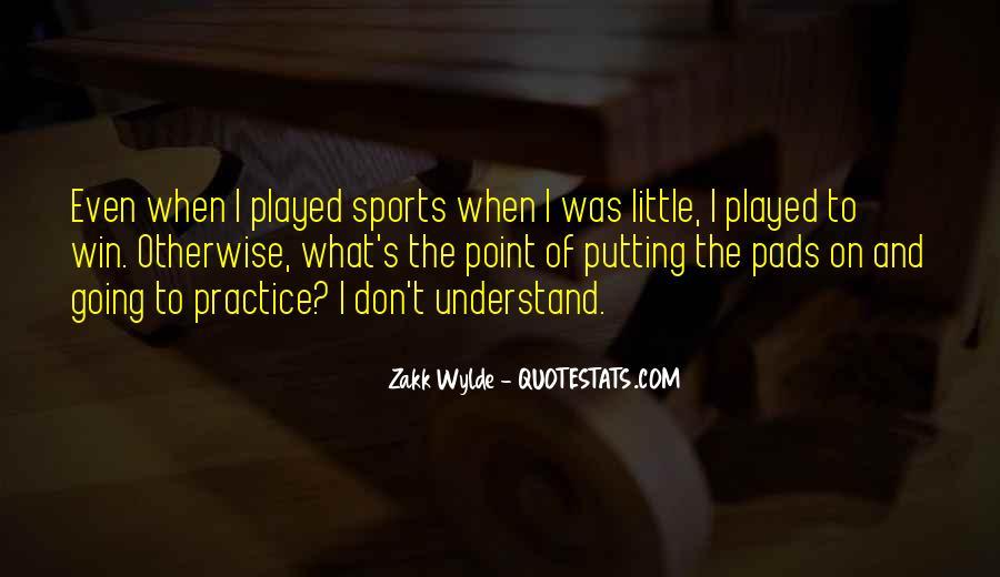 Zakk Quotes #1177447