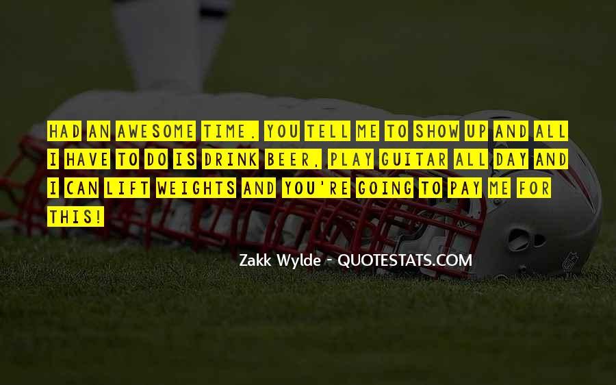 Zakk Quotes #1182065