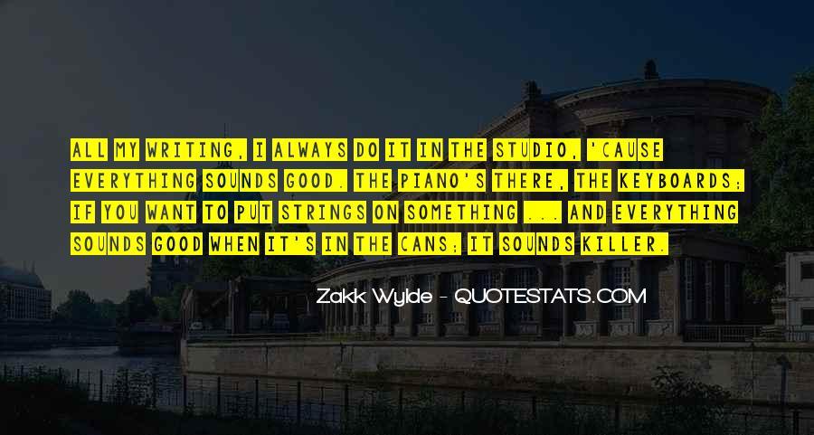 Zakk Quotes #1214585
