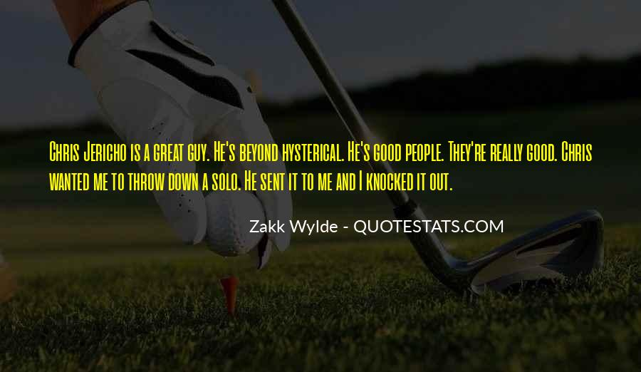 Zakk Quotes #1375211