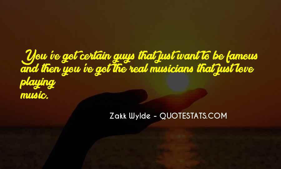 Zakk Quotes #1754589