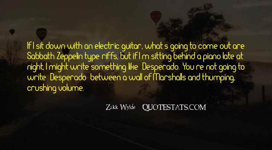 Zakk Quotes #36637
