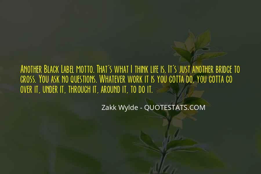 Zakk Quotes #527995