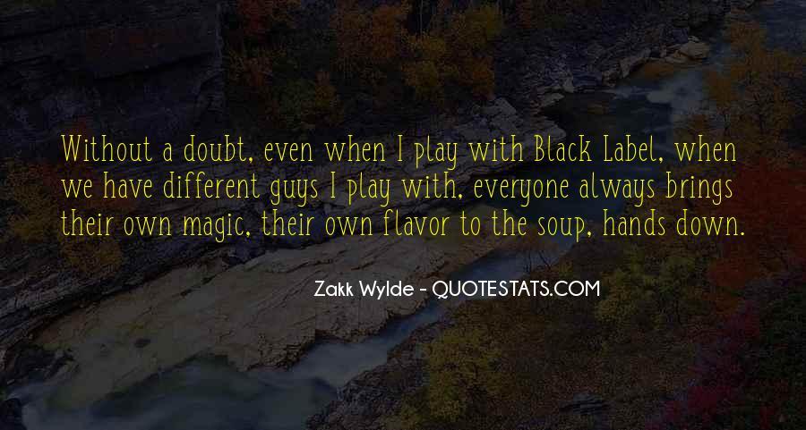 Zakk Quotes #638809