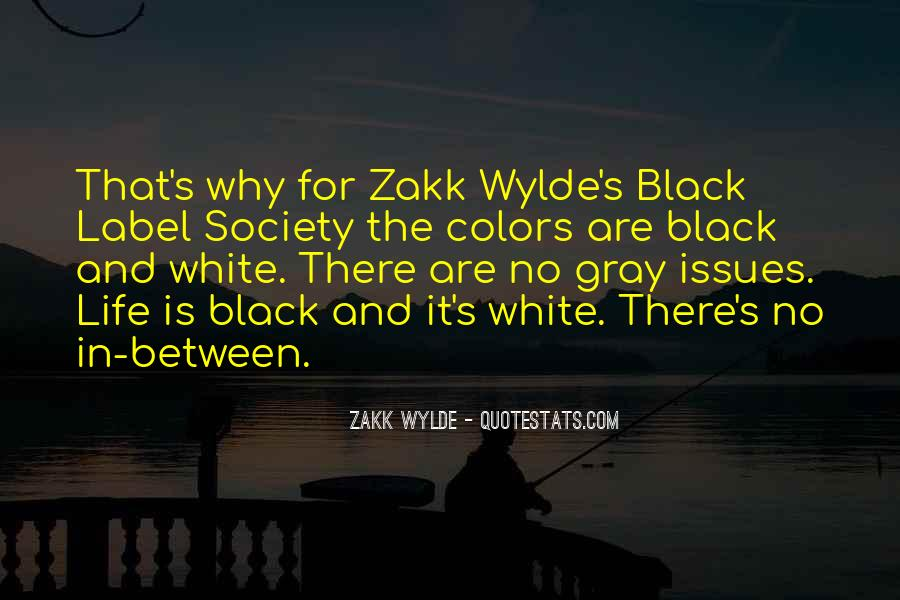 Zakk Quotes #717379