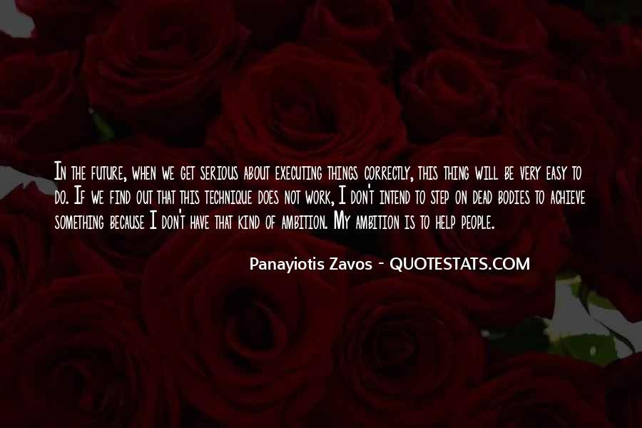 Zavos Quotes #1869299