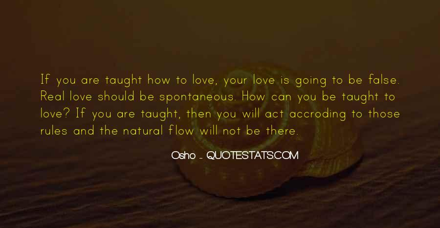 Quotes About Spontaneous Love #1360993