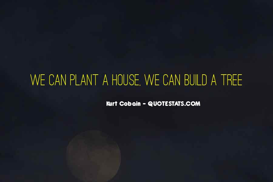 Quotes About A Tree House #1043063
