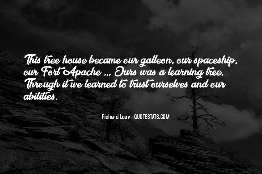 Quotes About A Tree House #1367966