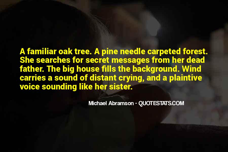 Quotes About A Tree House #1497083
