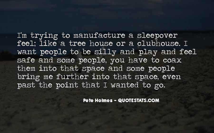 Quotes About A Tree House #1522580