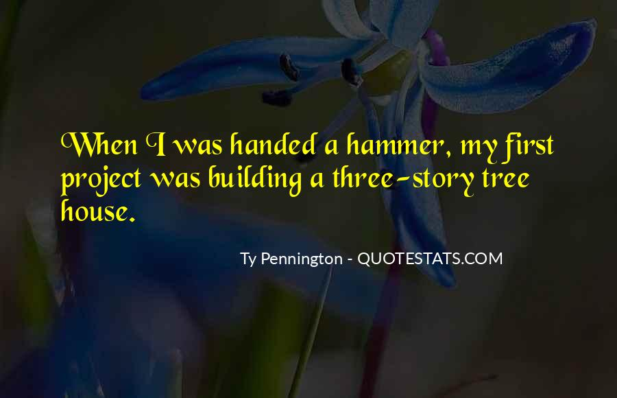 Quotes About A Tree House #1633223