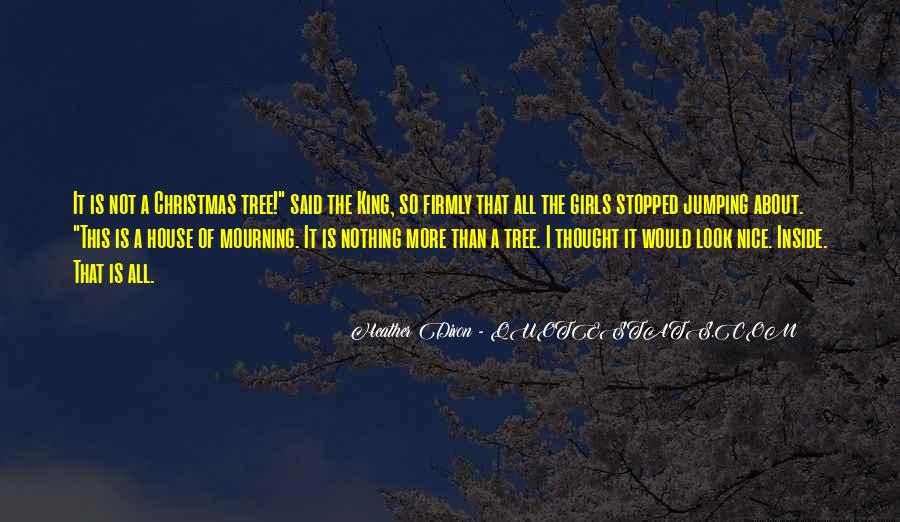 Quotes About A Tree House #1678899