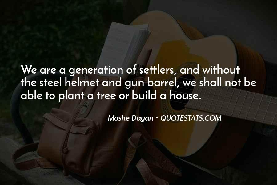 Quotes About A Tree House #1839008