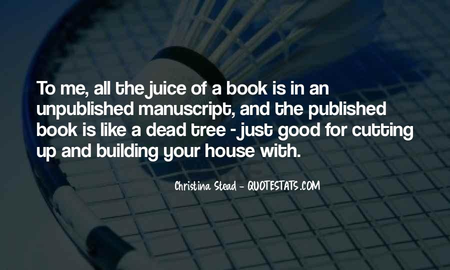 Quotes About A Tree House #402362