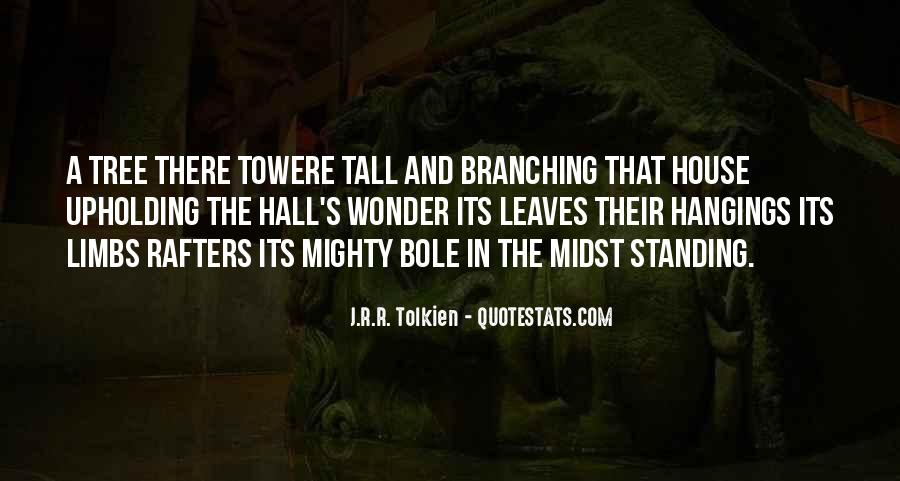 Quotes About A Tree House #472588