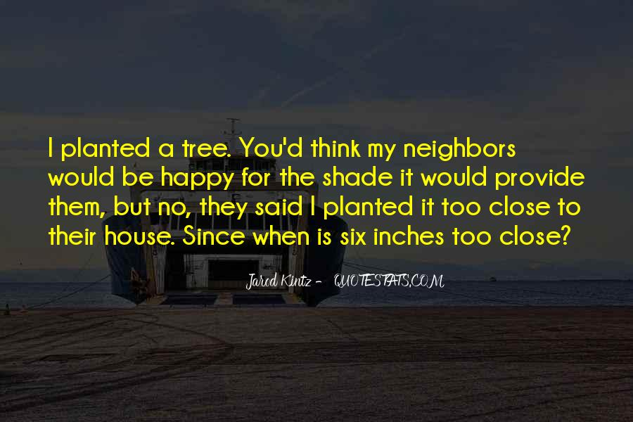 Quotes About A Tree House #985859