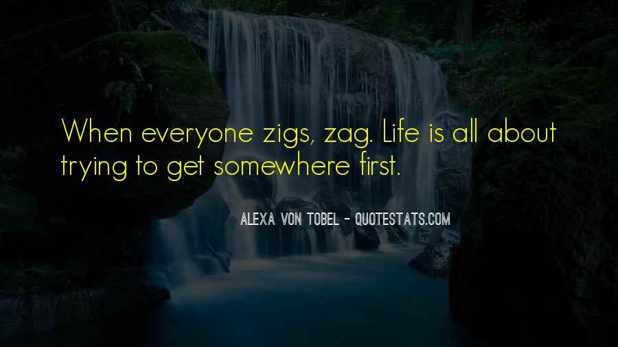 Zigs Quotes #1627056