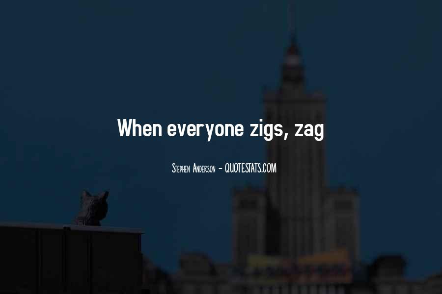 Zigs Quotes #563635