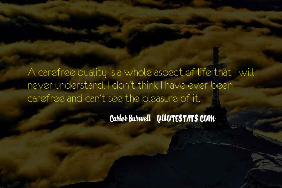 Quotes About Carefree #1199522