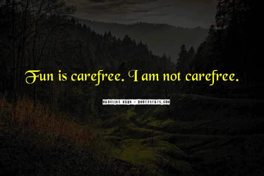 Quotes About Carefree #953994