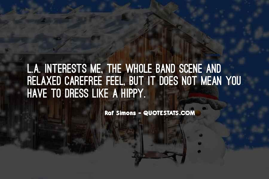 Quotes About Carefree #991995