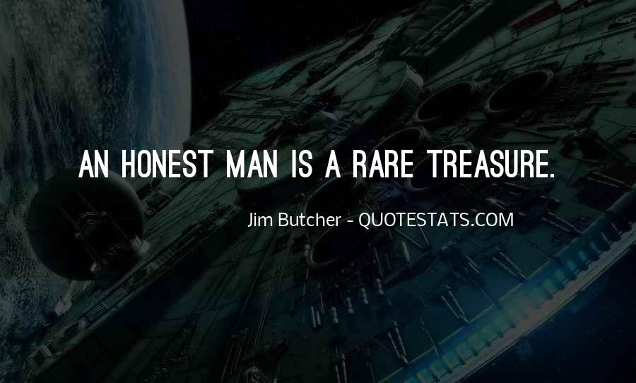 Sayings About An Honest Man #250249