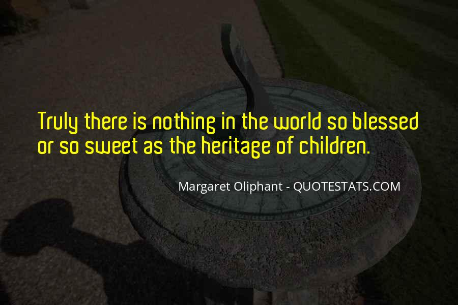 Sayings About World Heritage #687124
