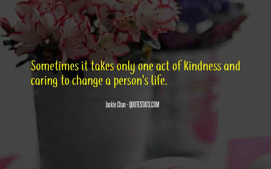 Sayings About Kindness And Caring #1368487