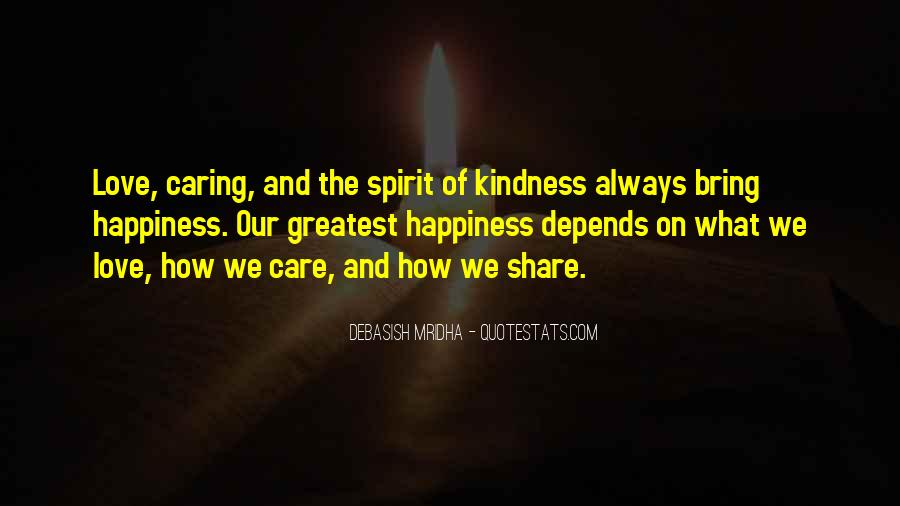 Sayings About Kindness And Caring #726097