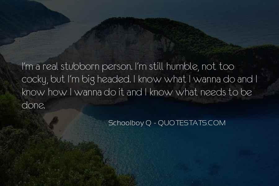 Sayings About A Stubborn Person #1287971