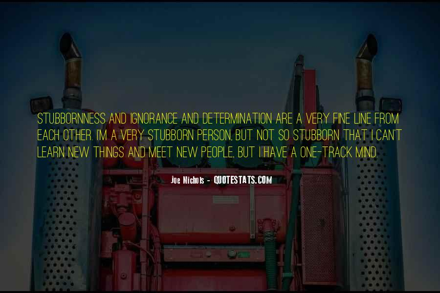 Sayings About A Stubborn Person #482122