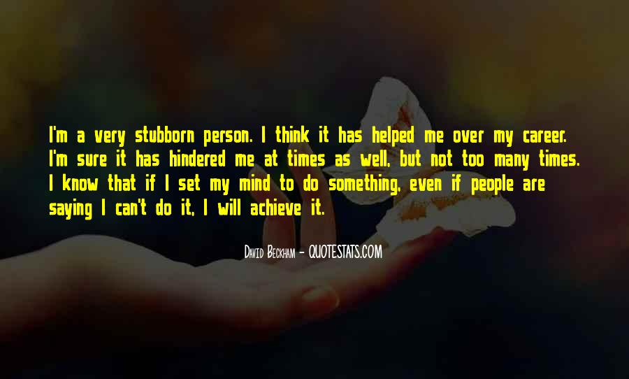 Sayings About A Stubborn Person #487298