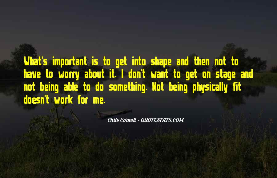 Sayings About Being Physically Fit #819537