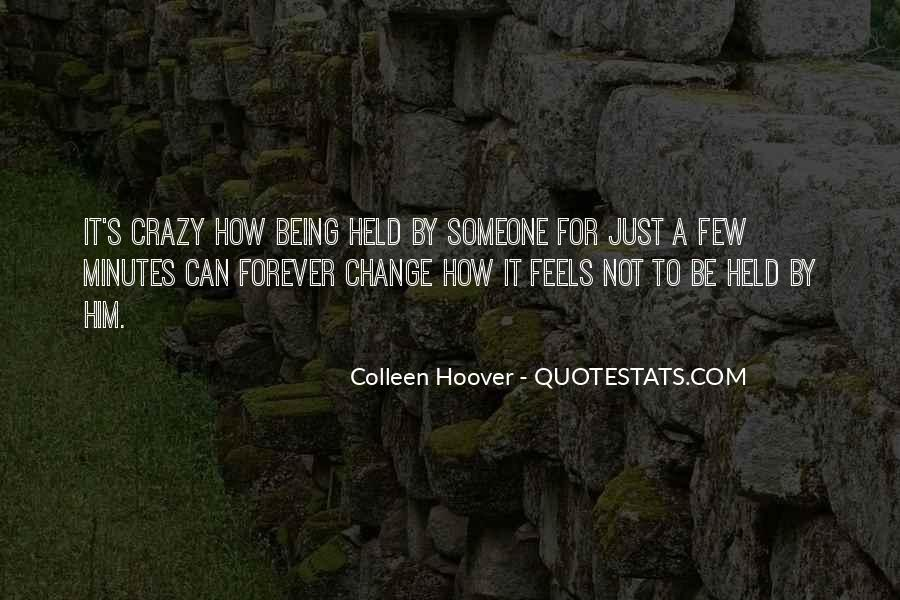 Sayings About Someone Being Crazy #1038862