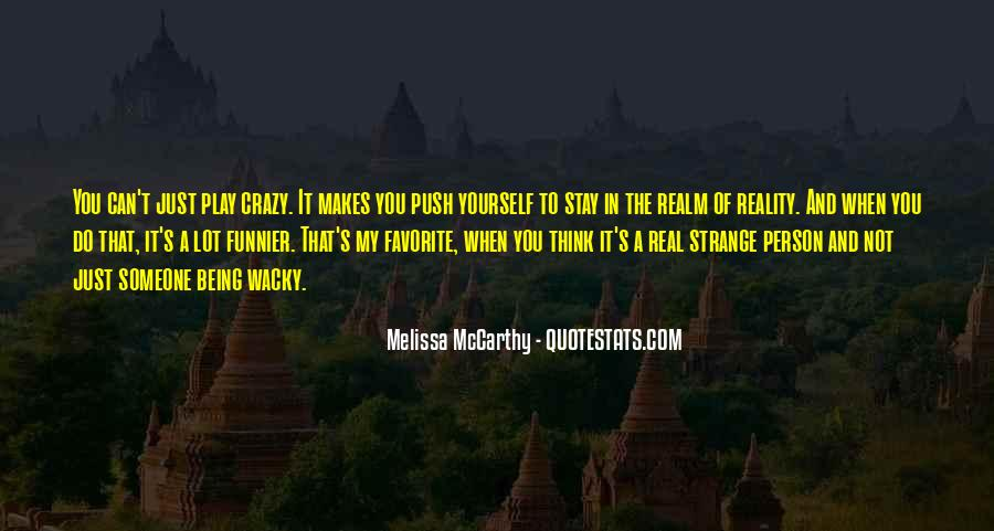 Sayings About Someone Being Crazy #1115671